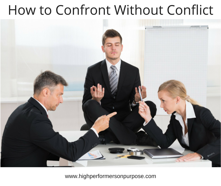 How to Confront without Conflict